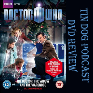 TDP 227: The Doctor The Widow and the Wardrobe (DVD Review)