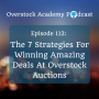 Artwork for OA #112 The 7 Strategies For Winning Amazing Deals At Overstock Auctions