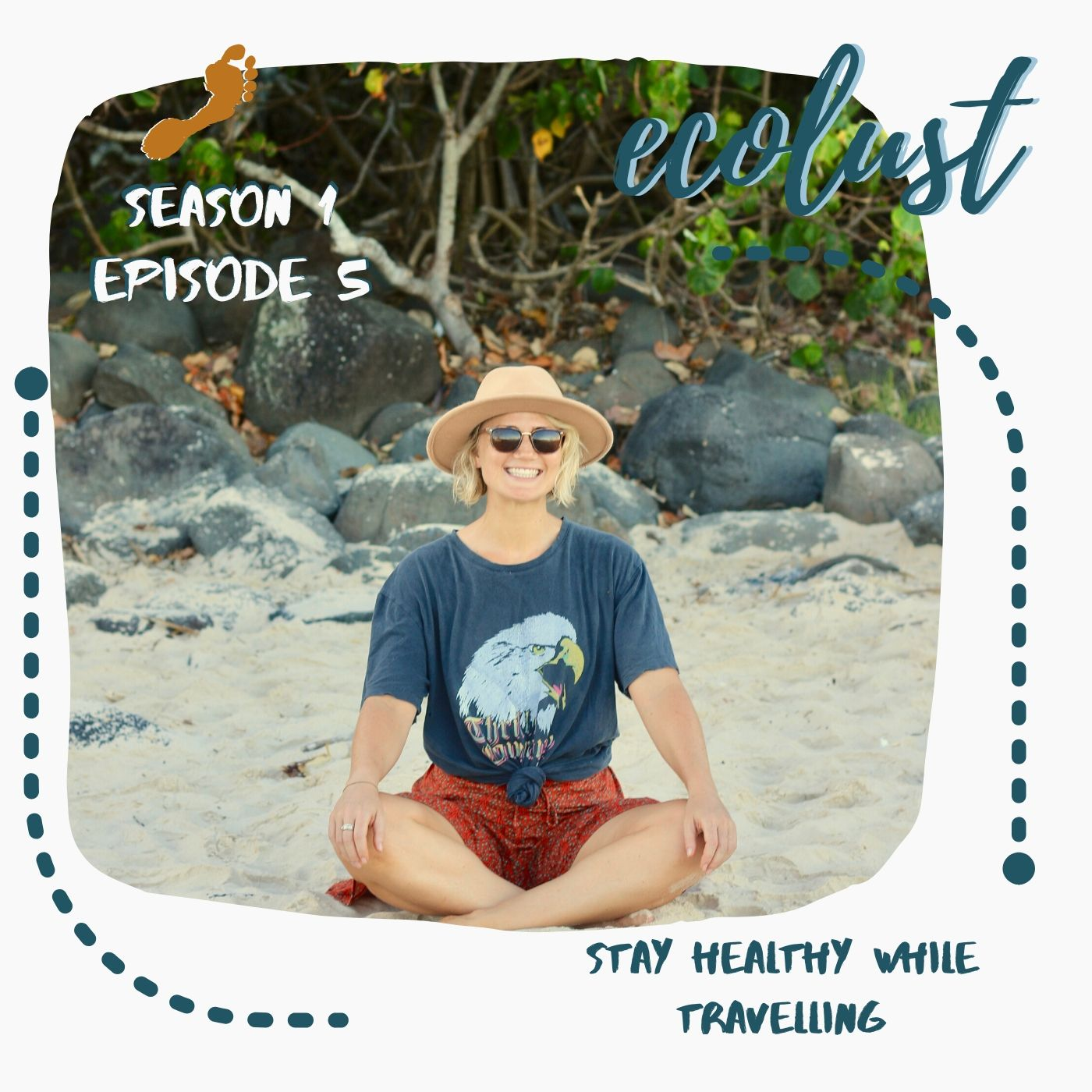 EcoLust S1E5: Stay Healthy While Travelling