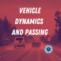 Artwork for Episode 164 - Vehicle Dynamics and Passing