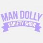 Artwork for Man Dolly Variety Show - Episode 3