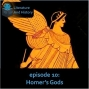 Artwork for Episode 10: Homer's Gods (Homer's Iliad, Books 9-16)
