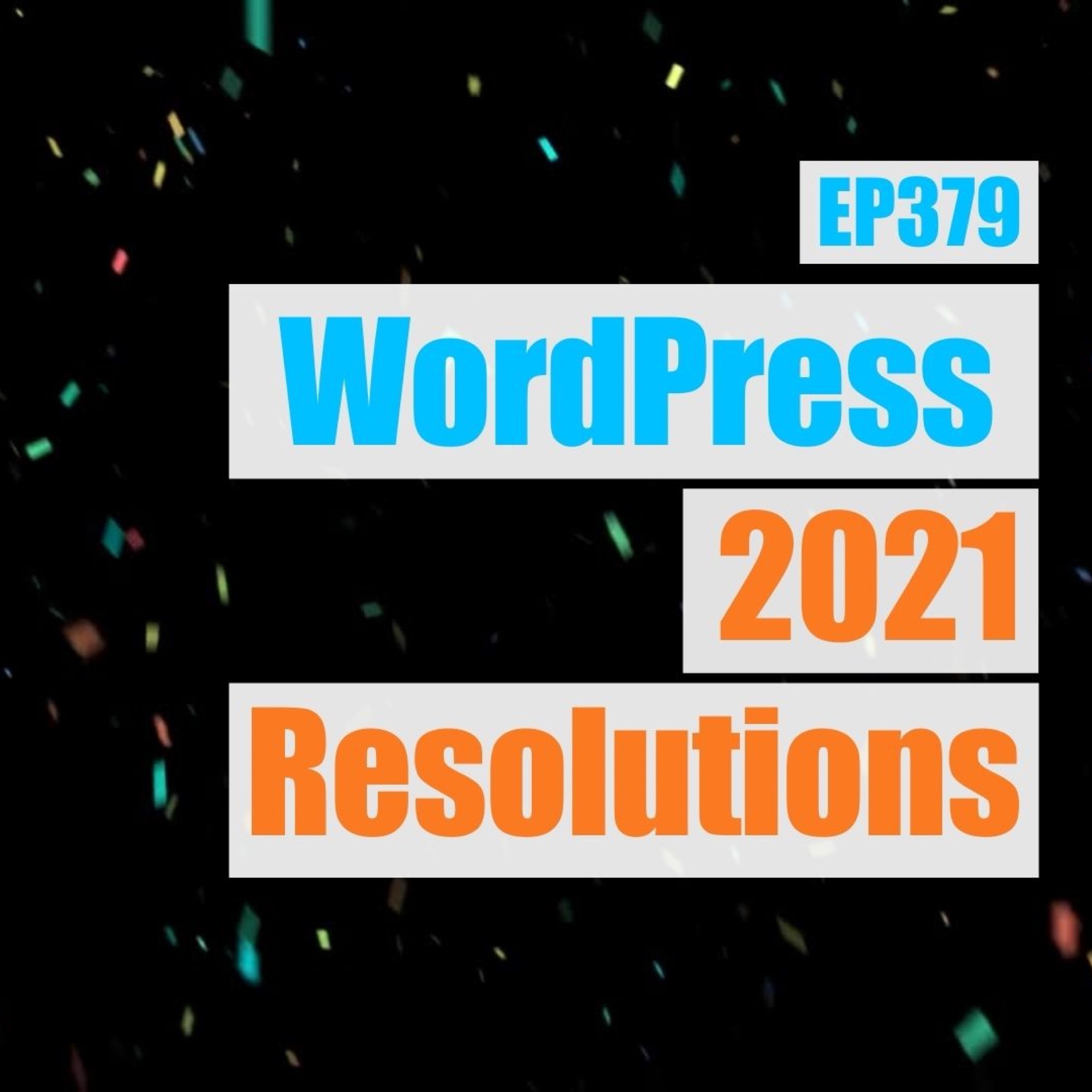 2020 WordPress Resolutions