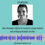 Artwork for Elke Thompson reflects on losing her young husband and writing grief books for kids [WPP068]