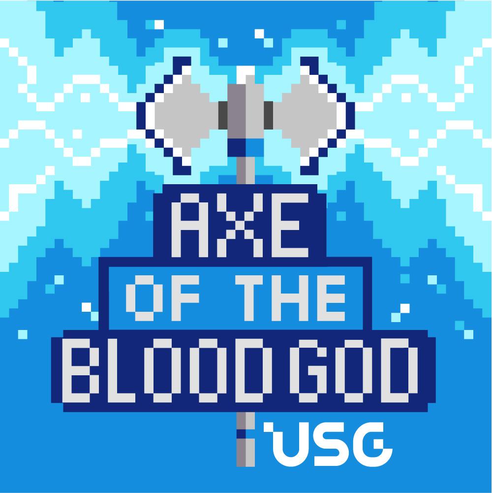 Axe of the Blood God: USG's Official RPG Podcast show art