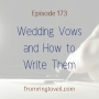 Artwork for #173 - Wedding Vows and How to Write Them