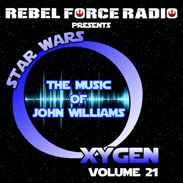 Star Wars Oxygen: The Music of John Williams Vol. 21