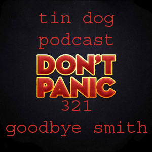 TDP 321: Goodbye Mister Smith