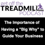 """Artwork for The importance of having a """"Big Why"""" to Guide Your Business w/ Duane Tinker"""