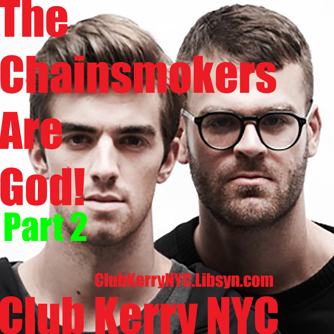 Chainsmokers are God v.2 artwork