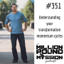 Artwork for 351: Understanding your transformation momentum cycles