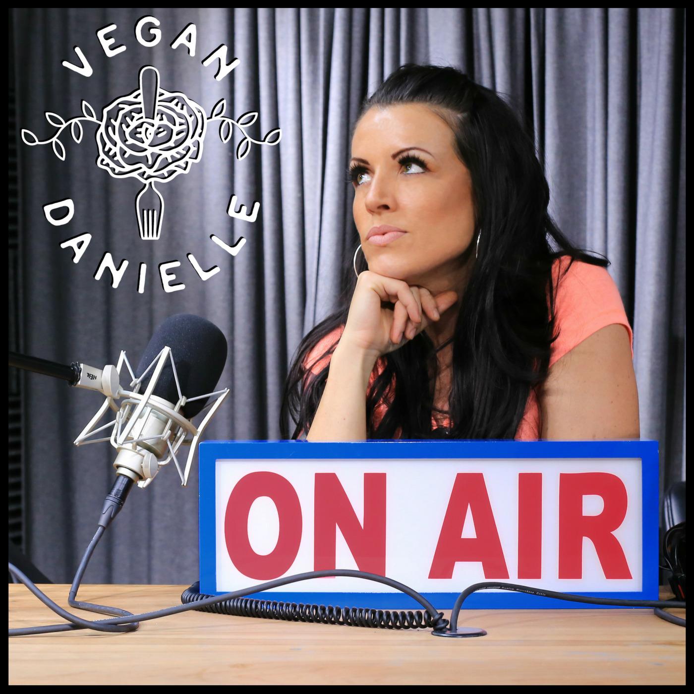 Vegan Danielle Podcast show art