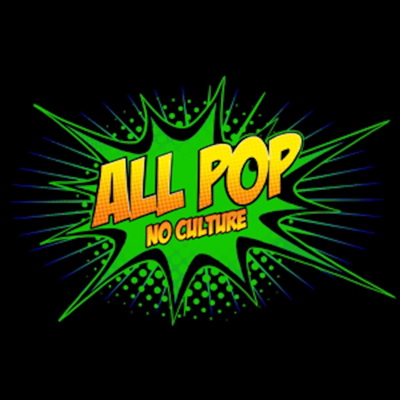 All Pop, No Culture show art