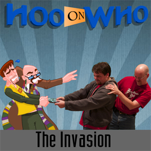 Episode 27 - The Invasion