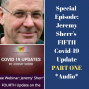 Artwork for Special Episode: Jeremy Sherr Covid-19 Update #5 PART ONE