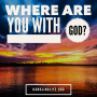 Artwork for Where are you with God?