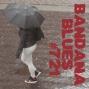 Artwork for Bandana Blues #721 - Rain