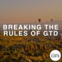 Artwork for 380 Breaking The Rules Of GTD