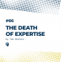 Artwork for 66: The Death of Expertise (مرگ تخصص)