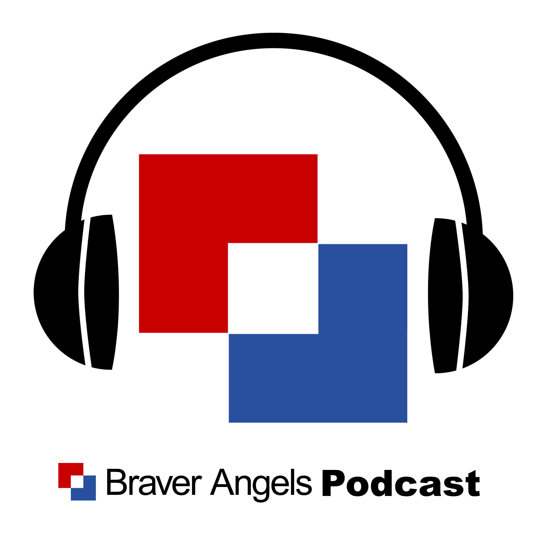The Braver Angels Podcast show art