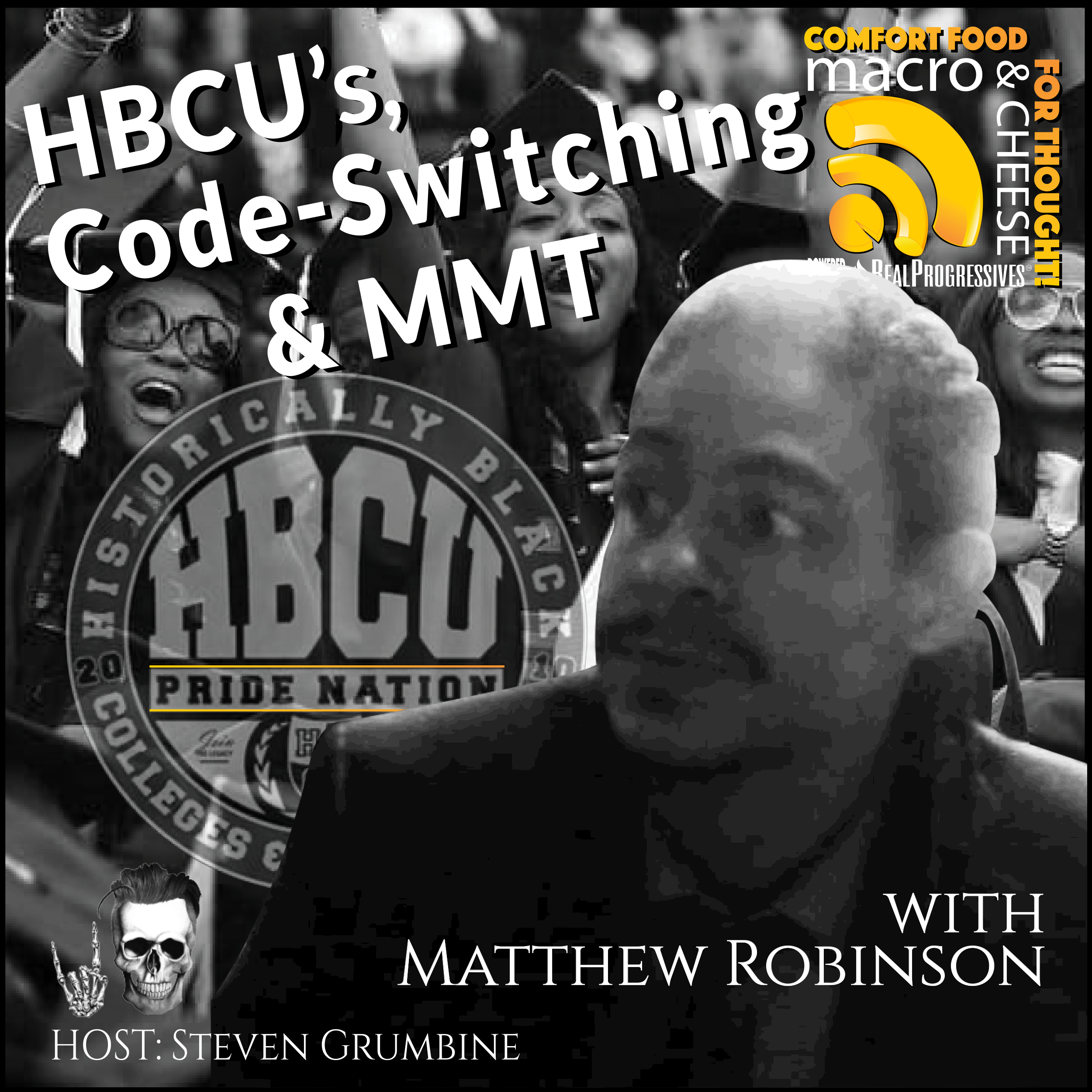 HBCU's, Codeswitching and MMT with Matthew Robinson