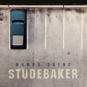 "FTB Show #218 featuring ""Studebaker"" from Mando Saenz and new music from Willie Nile, Melissa Ferrick, Erez and The End and more"