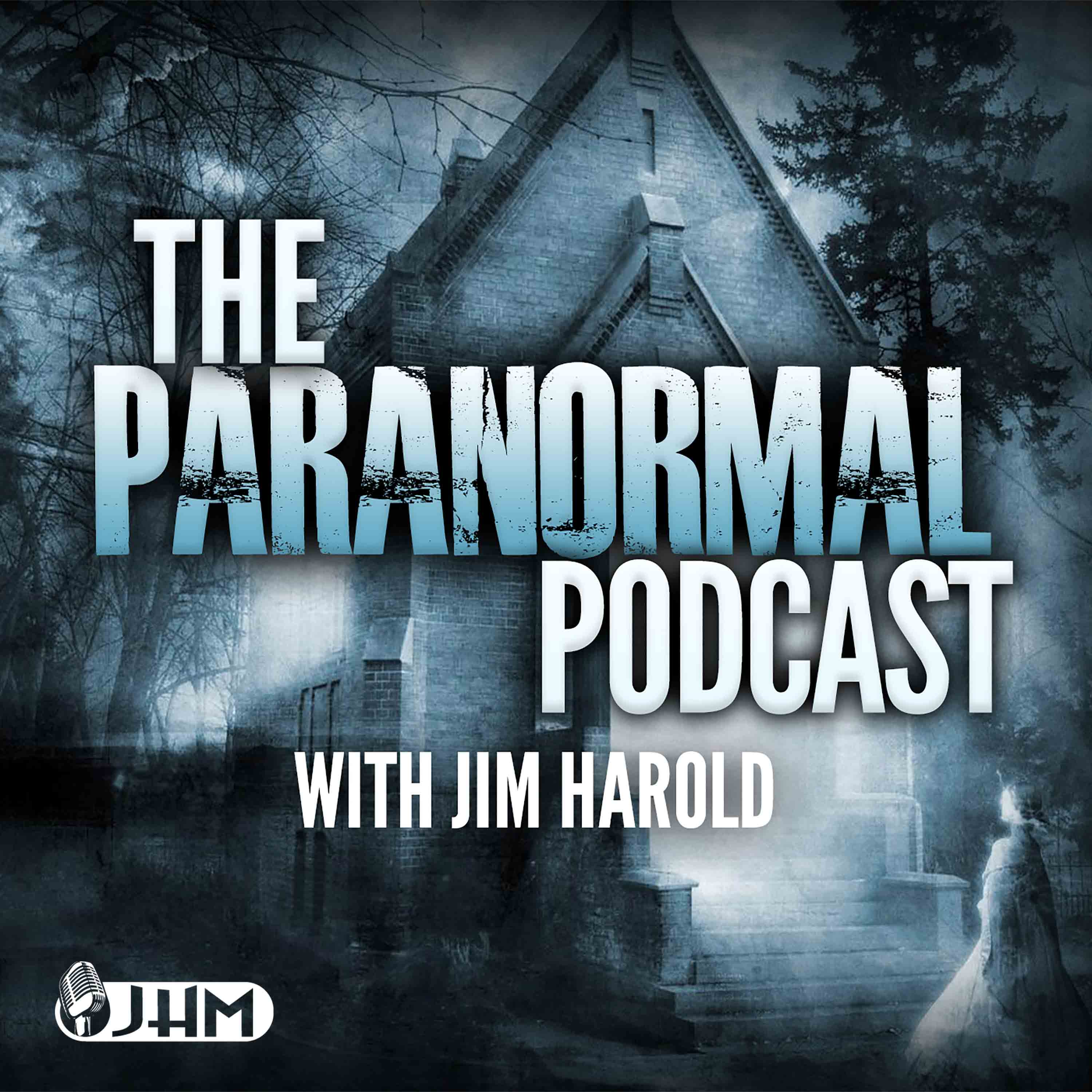 Paranormal Podcast with Jim Harold show art