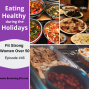 Artwork for Eating Healthy During the Holidays