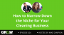 Artwork for How to Narrow Down the Niche for Your Cleaning Business: Episode 624