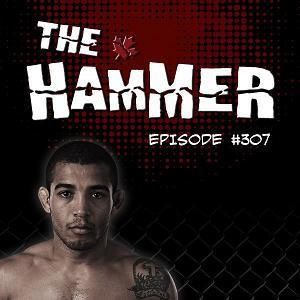 The Hammer MMA Radio - Episode 307