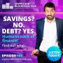 Artwork for Savings? Nope. Debt? Yes. Humans Suck at Finance. It is a fact. #105