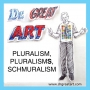 Artwork for Episode 3: Pluralism, PluralismS, Schmuralism