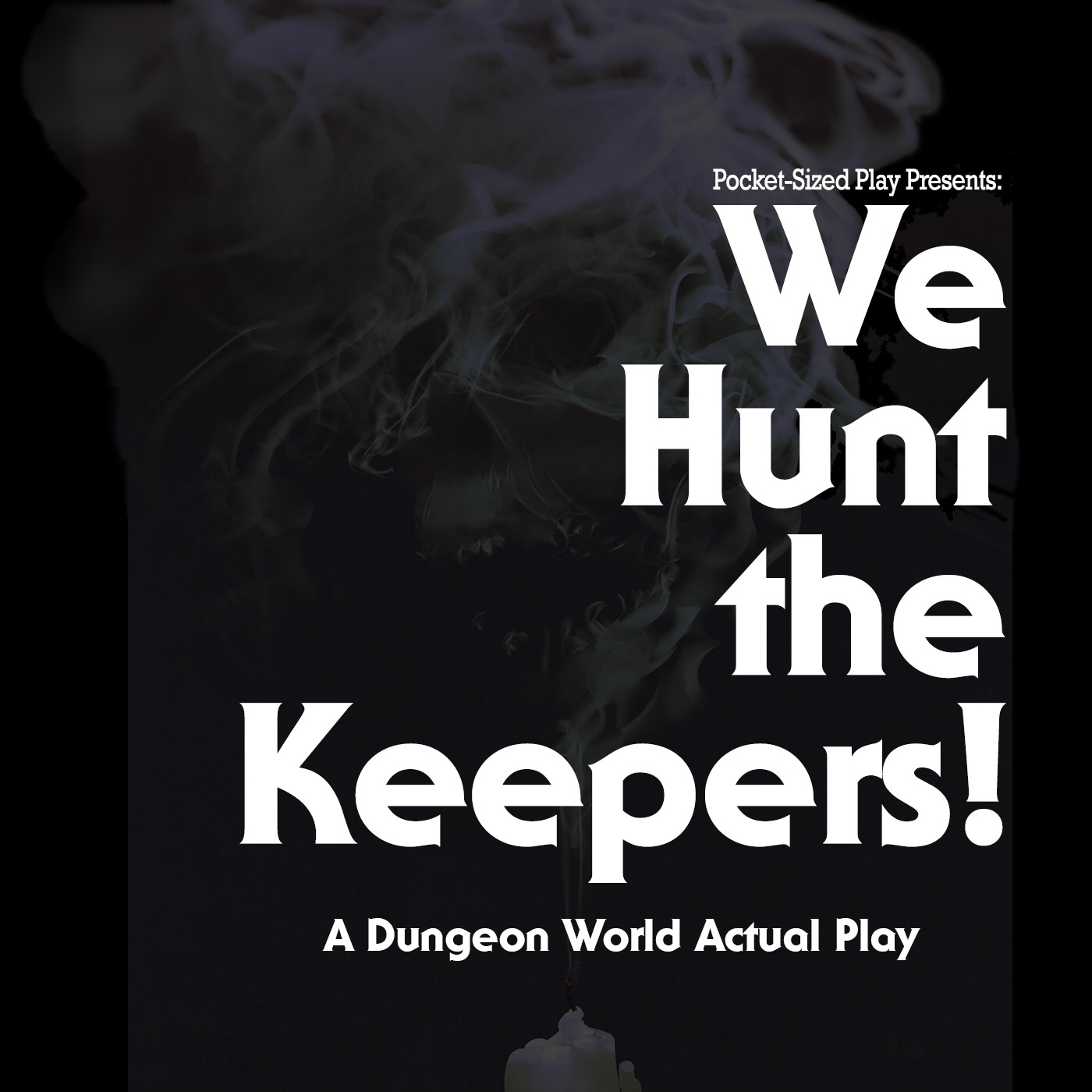 We Hunt the Keepers! show art