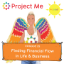 Artwork for #25: Financial Flow in Life & Business