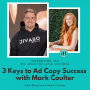 Artwork for 3 Keys to Ad Copy Success with Mark Coulter