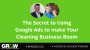 Artwork for The Secret to Using Google Ads to Make Your Cleaning Business Boom: Episode 633