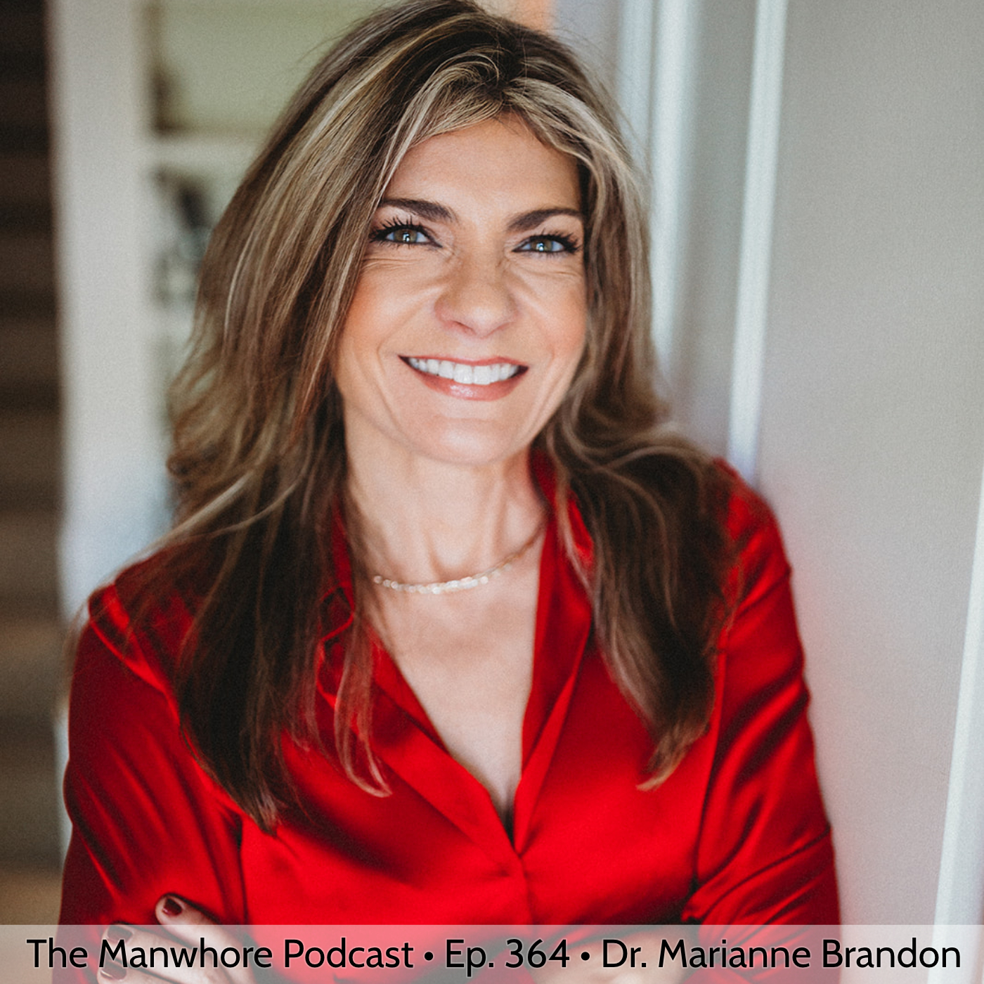 The Manwhore Podcast: A Sex-Positive Quest - Ep. 364: Sex Robots, Couples Therapy, and Intimacy with Dr. Marianne Brandon