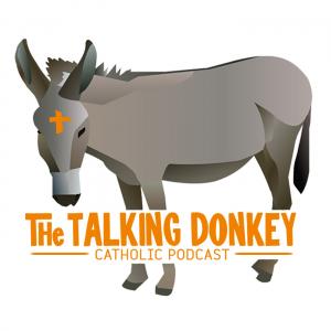 Talking Donkey Catholic Podcast