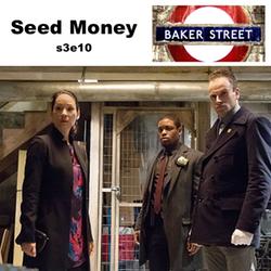s3e10 Seed Money