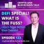 Artwork for DEFI Special! What is the Fuss? Learn Now Before Elon Tweets! #133