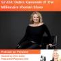 Artwork for S2 024: (International Podcast Day) Debra Kasowski of The Millionaire Woman Show