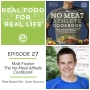 Artwork for Episode 27: Matt Frazier, The No Meat Athlete Cookbook
