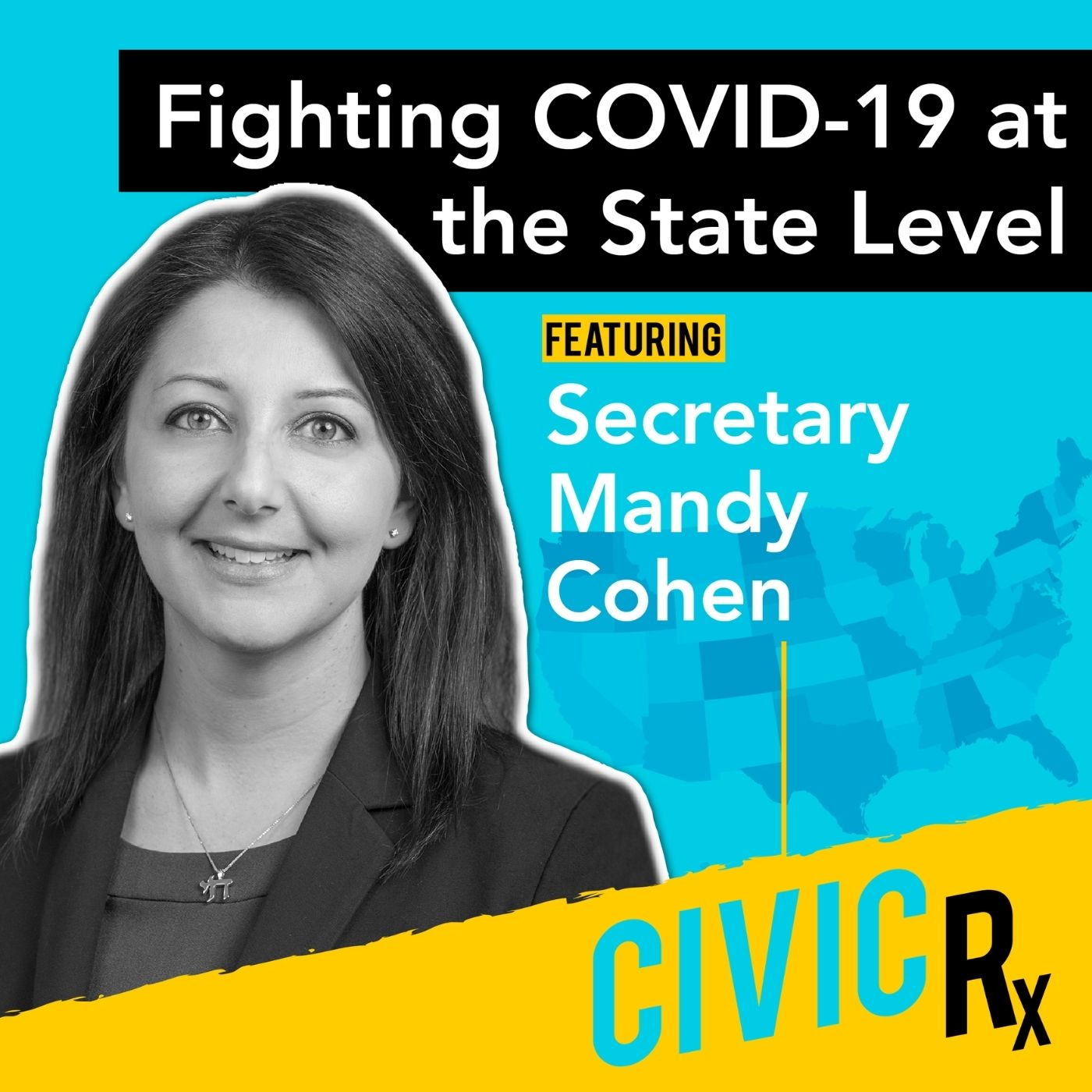 Fighting COVID-19 at the State Level, with NC Health Secretary Mandy Cohen (EP.08)