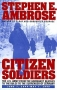 Artwork for Show 924 Citizen Soldiers by Stephen Ambrose excerpt Two.