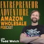 Artwork for EA001: My Story, Why Podcast, Why Sell Amazon Wholesale