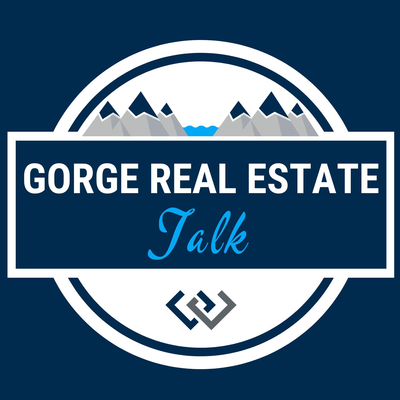 Gorge Real Estate Talk show art