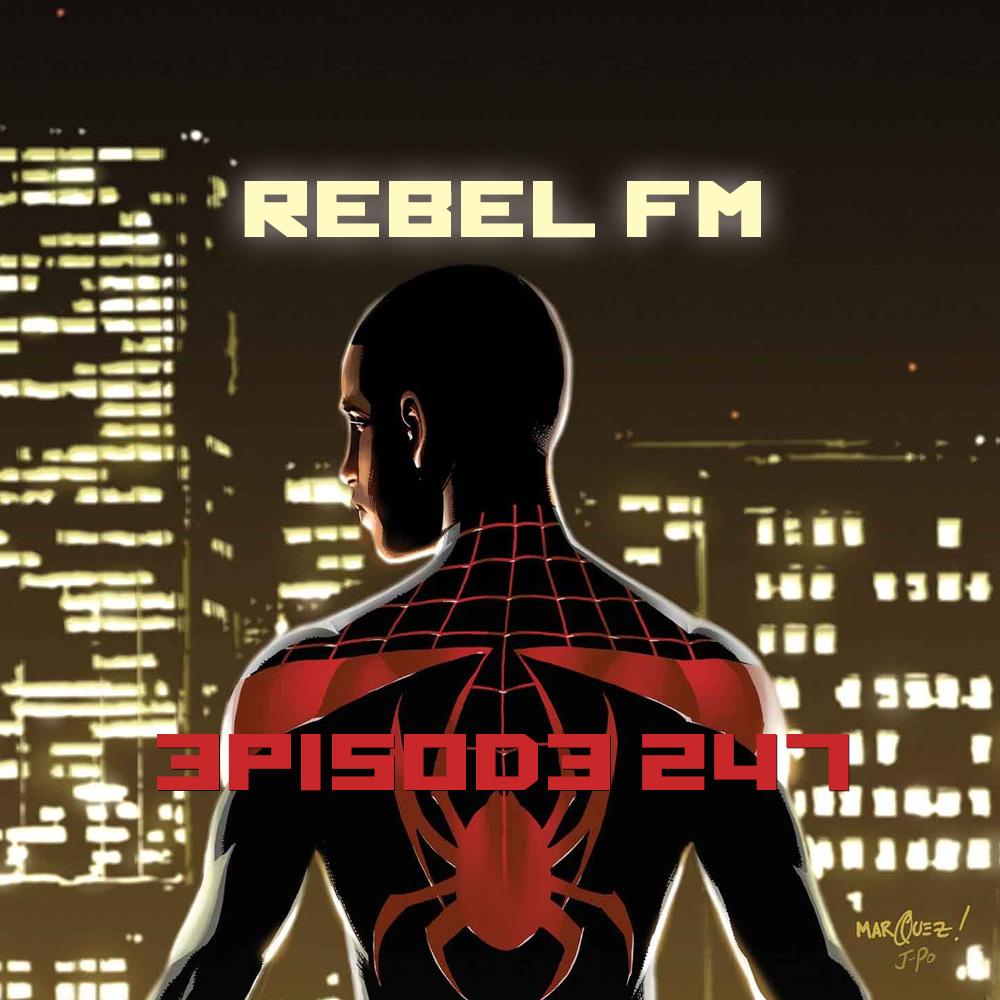 Rebel FM Episode 247 - 02/27/2015