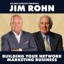 Artwork for Jim Rohn:  Building Your Network Marketing Business