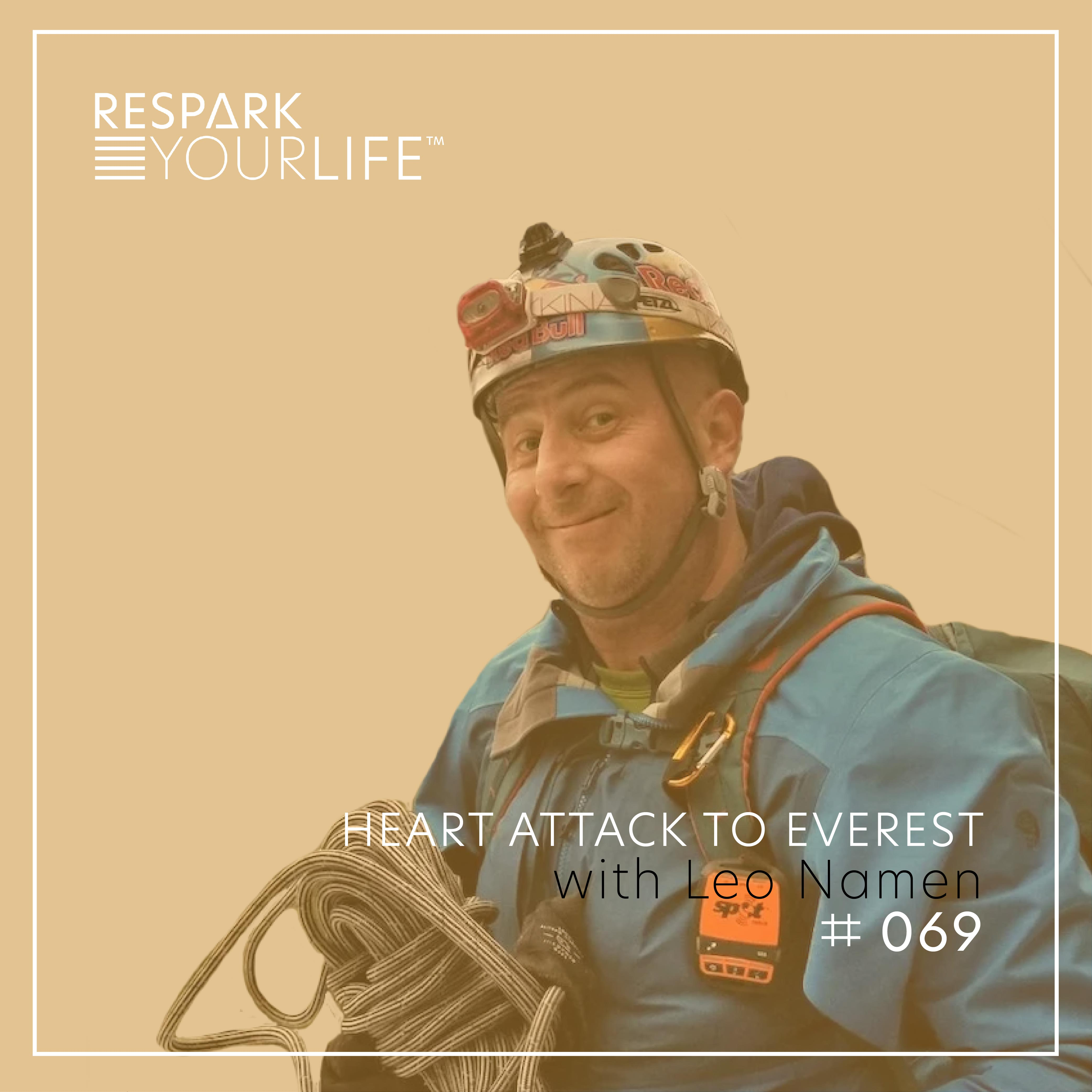 Heart Attack to Everest with Leo Namen