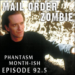 Mail Order Zombie: Episode 092.5